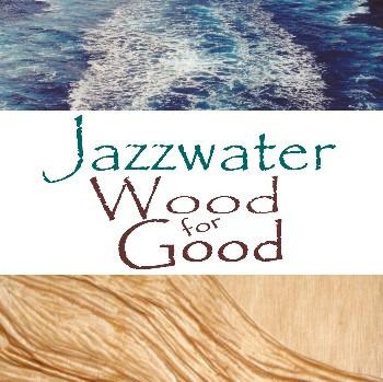 Jazzwater Wood for Good Well #2